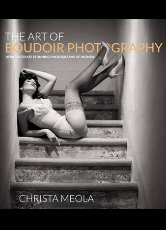 The Art of Boudoir Photography by Christa Meola