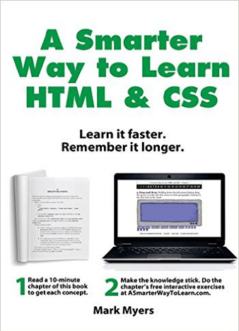 A Smarter Way to Learn HTML & CSS Learn it faster. Remember it longer