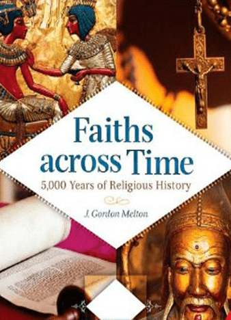 Faiths across Time [4 volumes]: 5,000 Years of Religious History