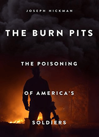 The Burn Pits: The Poisoning of America's Soldiers