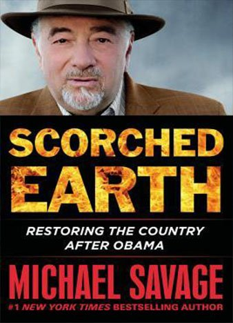 Scorched Earth: Restoring the Country after Obama by Michael Savage – Audiobook