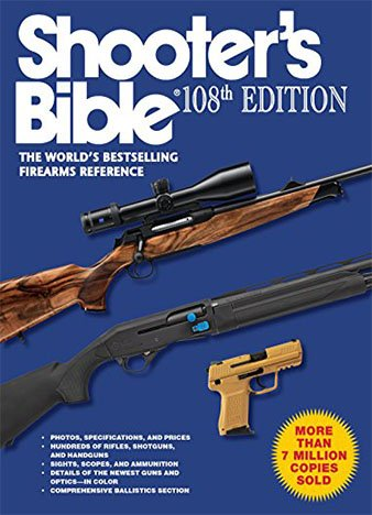 Shooter's Bible, 108th Edition: The World's Bestselling Firearms Reference by Jay Cassell