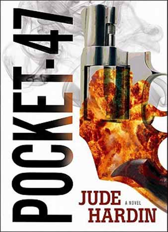 Pocket-47 (Nicholas Colt #2) by Jude Hardin
