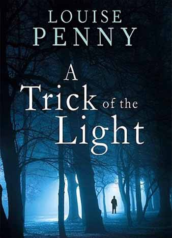A Trick of the Light by Louise Penny
