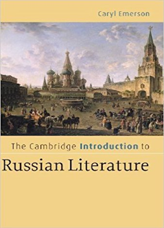 The Cambridge Introduction to Russian Literature by Caryl Emerson