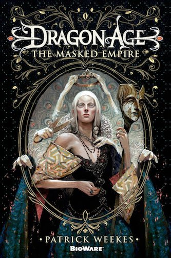 The Masked Empire by Patrick Weekes