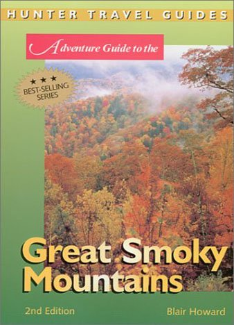 Adventure Guide to the Great Smoky Mountains by Blair Howard