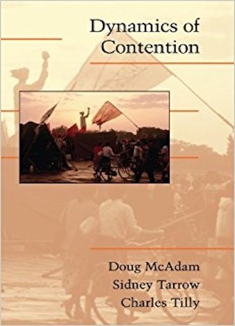 Dynamics of Contention by Doug McAdam, Sidney Tarrow, Charles Tilly