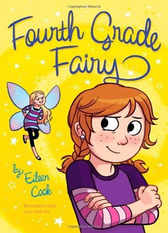 Fourth Grade Fairy by Eileen Cook