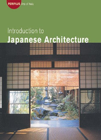 Introduction to Japanese Architecture by David E. Young, Michiko Young, Tan Hong Yew