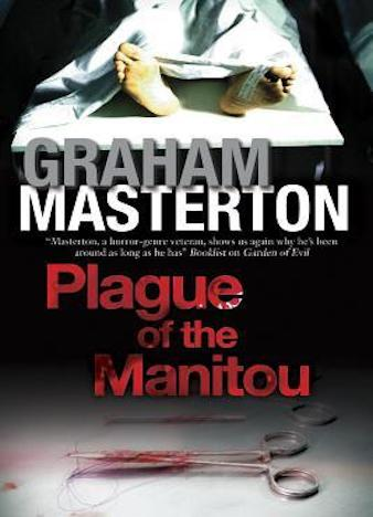 Plague of the Manitou by Graham Masterton