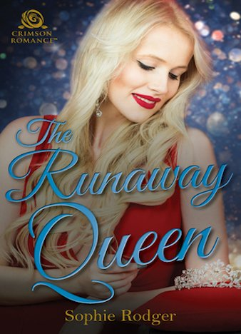 The Runaway Queen by Sophie Rodger