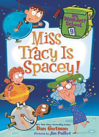 Miss Tracy Is Spacey! by Dan Gutman (ePUB)