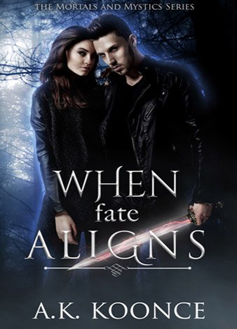 When Fate Aligns by A.K. Koonce