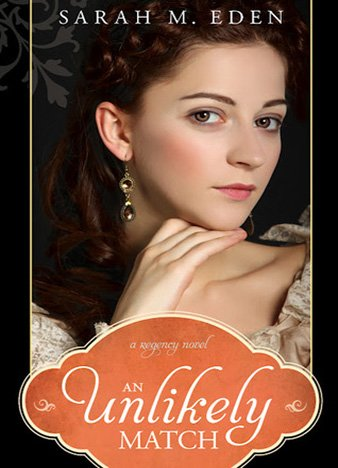 An Unlikely Match by Sarah M. Eden (ePUB)