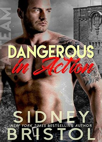 Dangerous in Action by Sidney Bristol (ePUB)