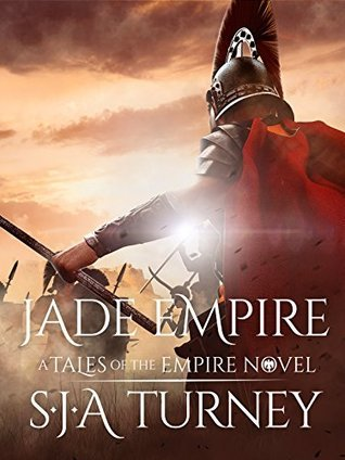 Jade Empire by S.J.A. Turney