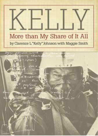 Kelly: More Than My Share of It All by Clarence L. Johnson [ePUB]