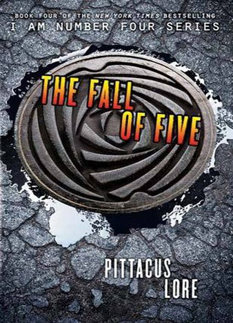The Fall of Five by Pittacus Lore (ePUB)
