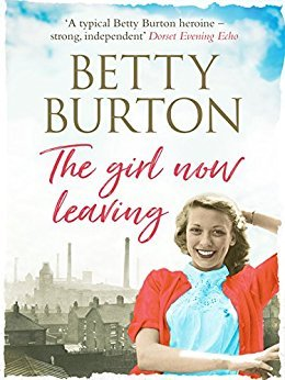 The Girl Now Leaving by Betty Burton
