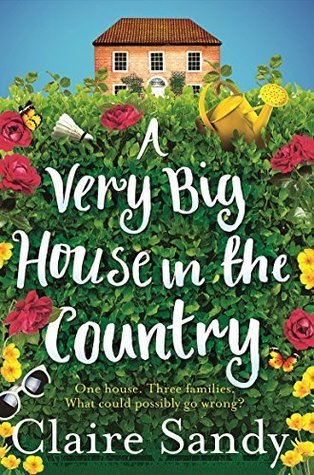 A Very Big House in the Country by Claire Sandy