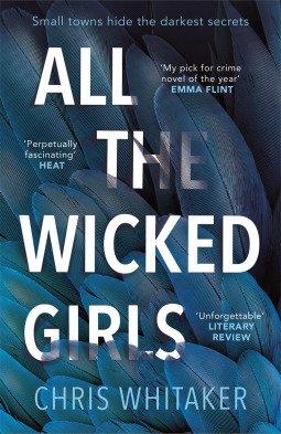 All The Wicked Girls by Chris Whitaker