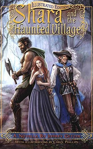 Shara and the Haunted Village: Illustrated Edition by Jeffrey Getzin