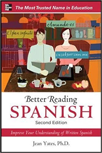 Better Reading Spanish, 2nd Edition by Jean Yates