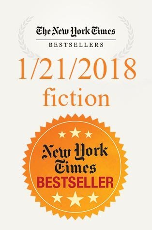The New York Times Best Sellers: Fiction – January 21, 2018
