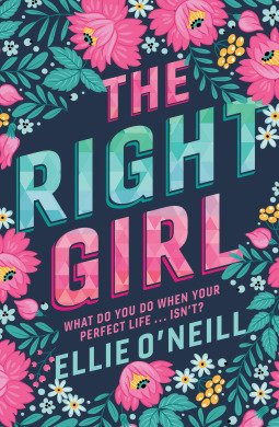 The Right Girl by Ellie O'Neill