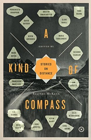 A Kind of Compass: Stories on Distance by Belinda McKeon