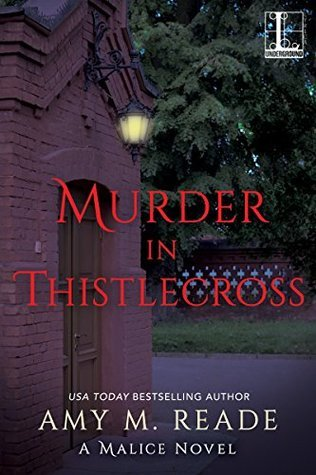 Murder in Thistlecross by Amy M. Reade