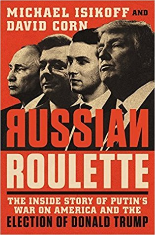 Russian Roulette by Michael Isikoff