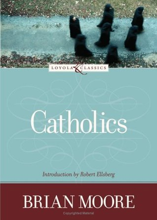 Catholics by Brian Moore