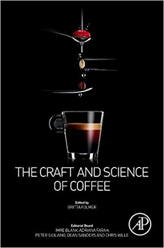 The Craft and Science of Coffee by Britta Folmer