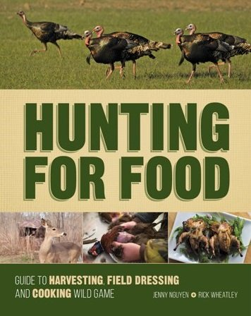 Hunting For Food by Jenny Nguyen, Rick Wheatley