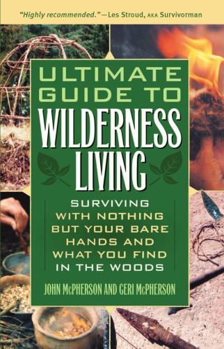 Ultimate Guide to Wilderness Living PDF
