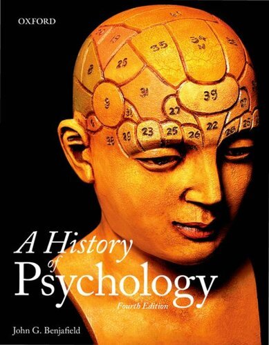 A History of Psychology 4th Edition by John G. Benjafield