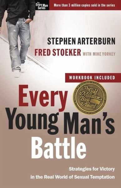Every Young Man's Battle Guide by Stephen Arterburn, Fred Stoeker