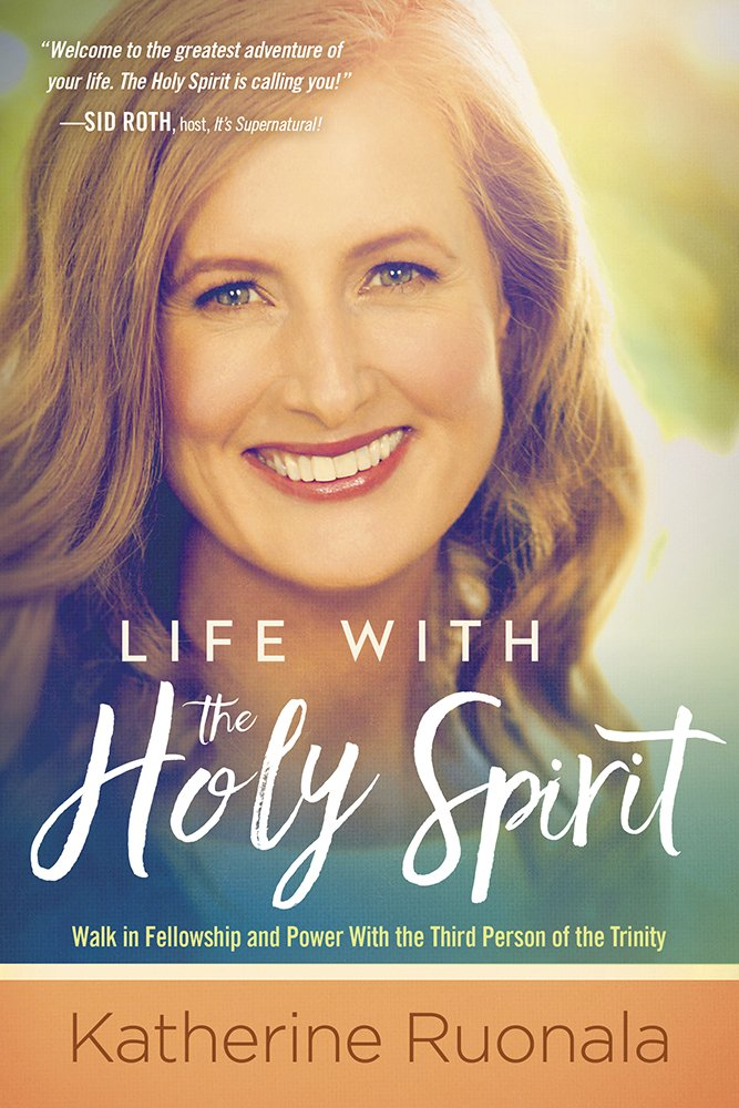 Life with the Holy Spirit by Katherine Ruonala