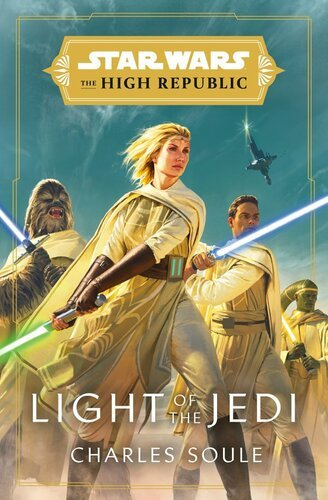 Star Wars: Light of the Jedi by Charles Soule
