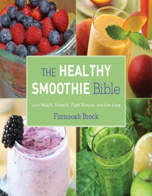 The Healthy Smoothie Bible PDF