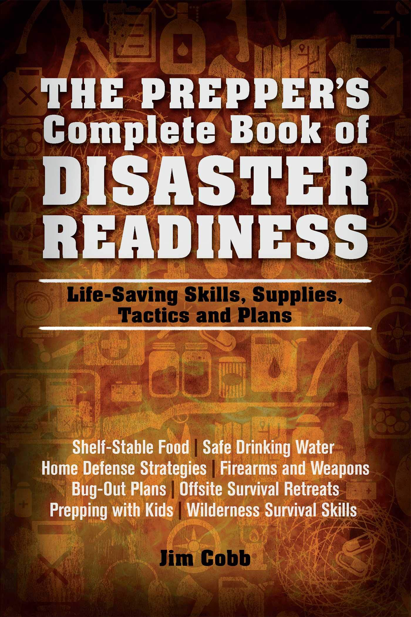 The Prepper's Complete Book of Disaster Readiness PDF