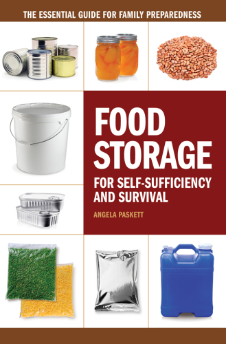Food Storage for Self-Sufficiency and Survival